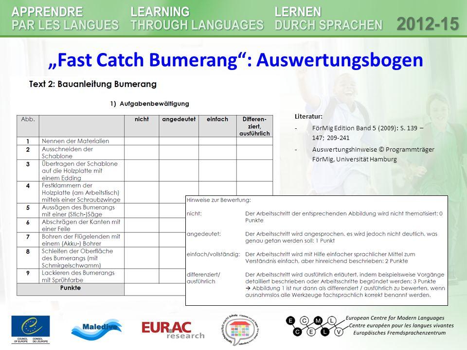 """Fast Catch Bumerang"": Auswertungsbogen Literatur: -FörMig Edition Band 5 (2009): S. 139 – 147; 209-241 -Auswertungshinweise © Programmträger FörMig,"