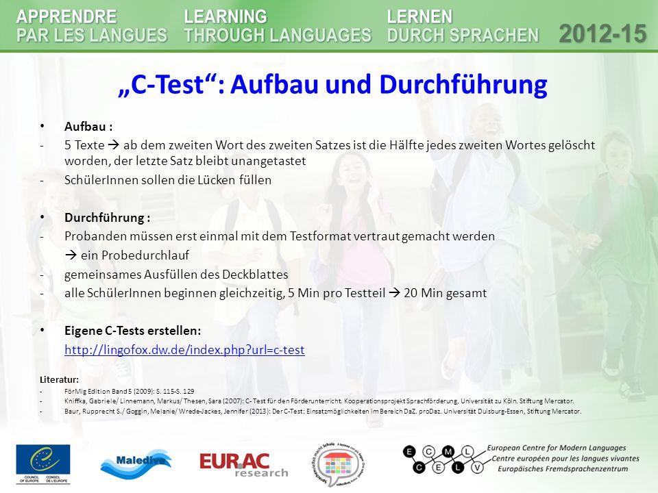 """""""C-Test"""": Aufbau und Durchführung Aufbau : -5 Texte  ab dem zweiten Wort des zweiten Satzes ist die Hälfte jedes zweiten Wortes gelöscht worden, der"""
