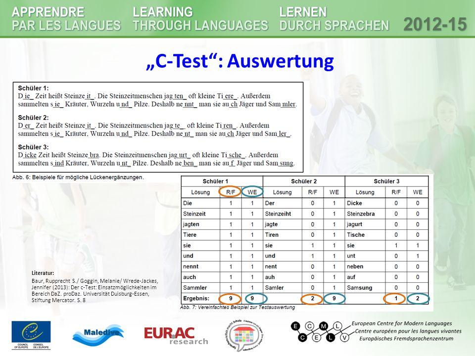"""""""C-Test"""": Auswertung Literatur: Baur, Rupprecht S./ Goggin, Melanie/ Wrede-Jackes, Jennifer (2013): Der c-Test: Einsatzmöglichkeiten im Bereich DaZ. p"""