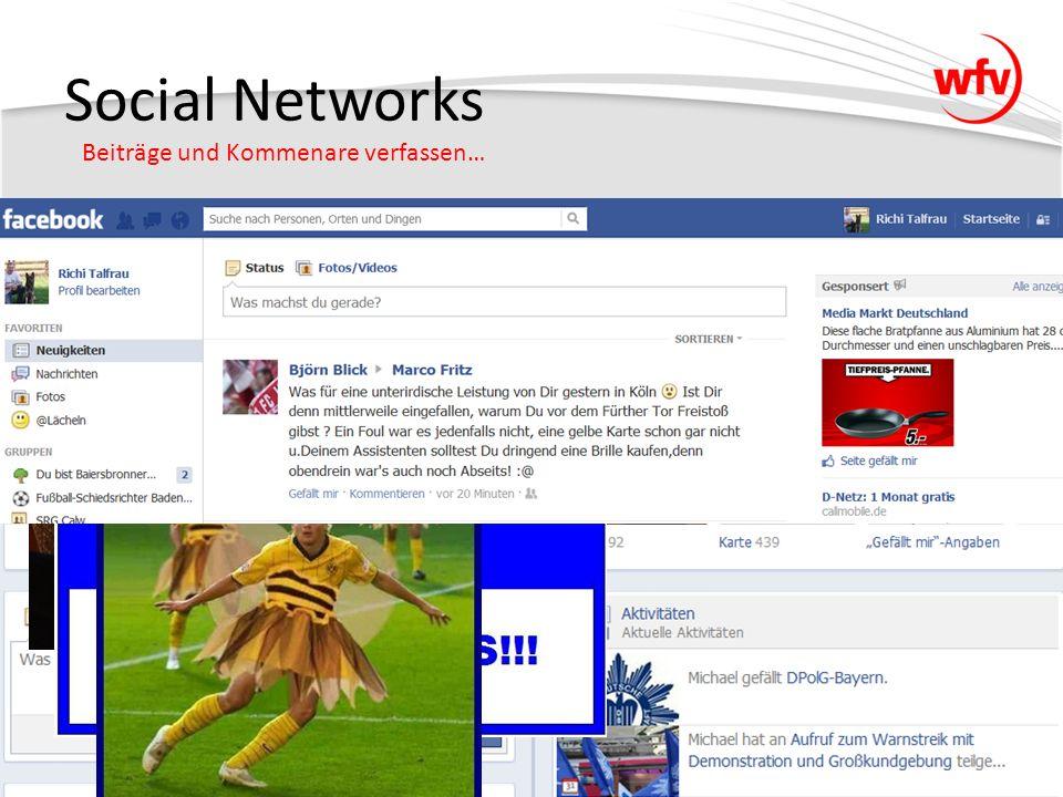 """Social Networks Beiträge und Kommenare verfassen… Veröffentlichung von Bildern / Videos Statusmeldungen Diskussionen über Spiele/Spieler """"Gefällt mir – Status © Michael Haug"""