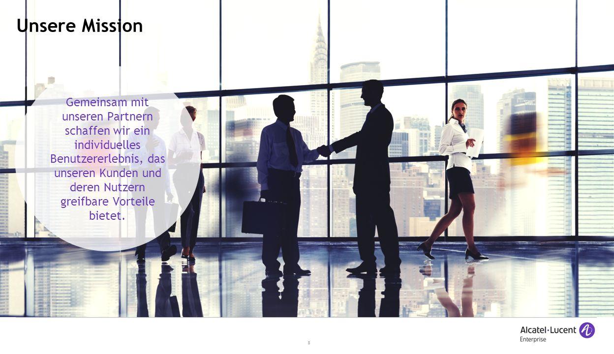 8 Unsere Mission Gemeinsam mit unseren Partnern schaffen wir ein individuelles Benutzererlebnis, das unseren Kunden und deren Nutzern greifbare Vorteile bietet.