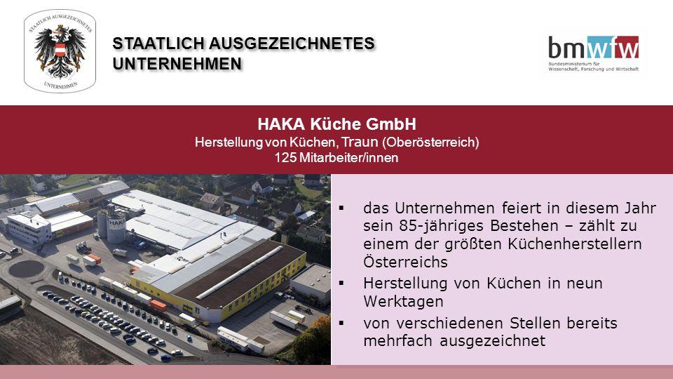  das Unternehmen feiert in diesem Jahr sein 85-jähriges Bestehen – zählt zu einem der größten Küchenherstellern Österreichs  Herstellung von Küchen