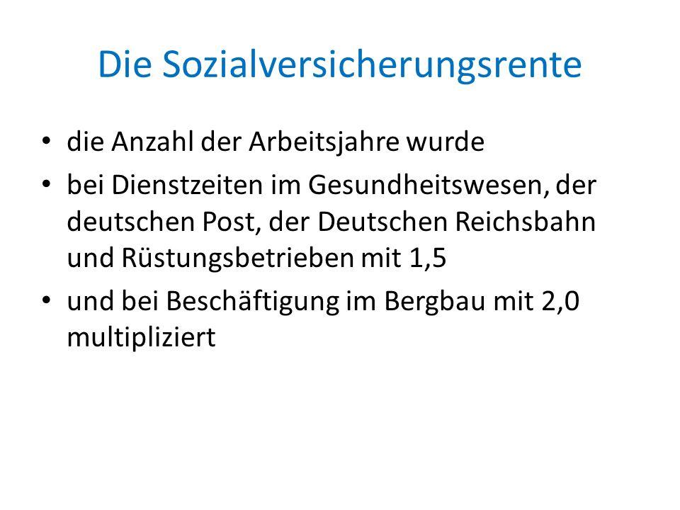 Die Sozialversicherungsrente die Anzahl der Arbeitsjahre wurde bei Dienstzeiten im Gesundheitswesen, der deutschen Post, der Deutschen Reichsbahn und