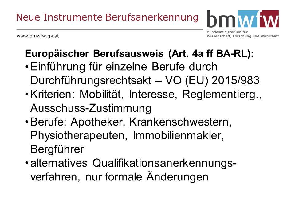 Neue Instrumente Berufsanerkennung Europäischer Berufsausweis (Art.