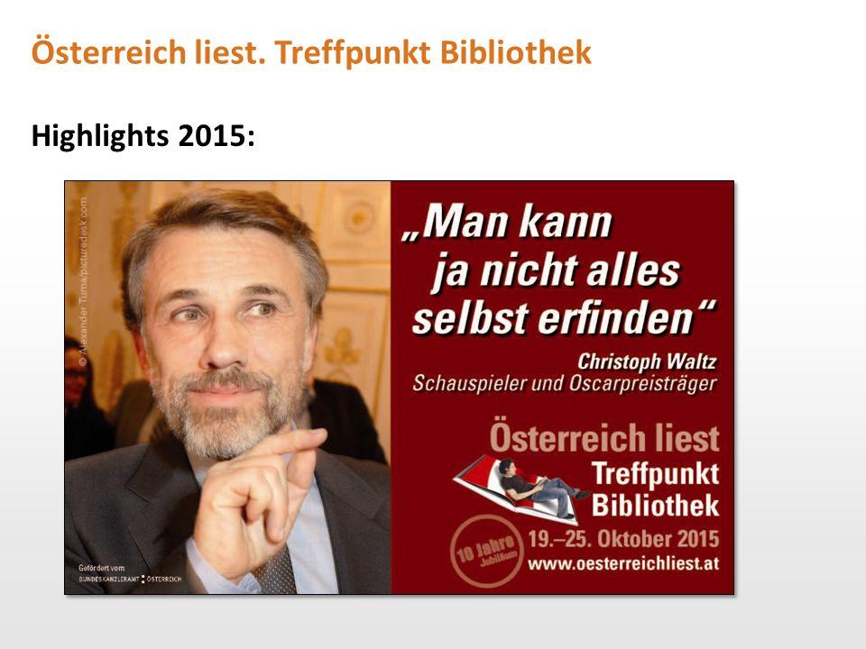 Österreich liest. Treffpunkt Bibliothek Highlights 2015: