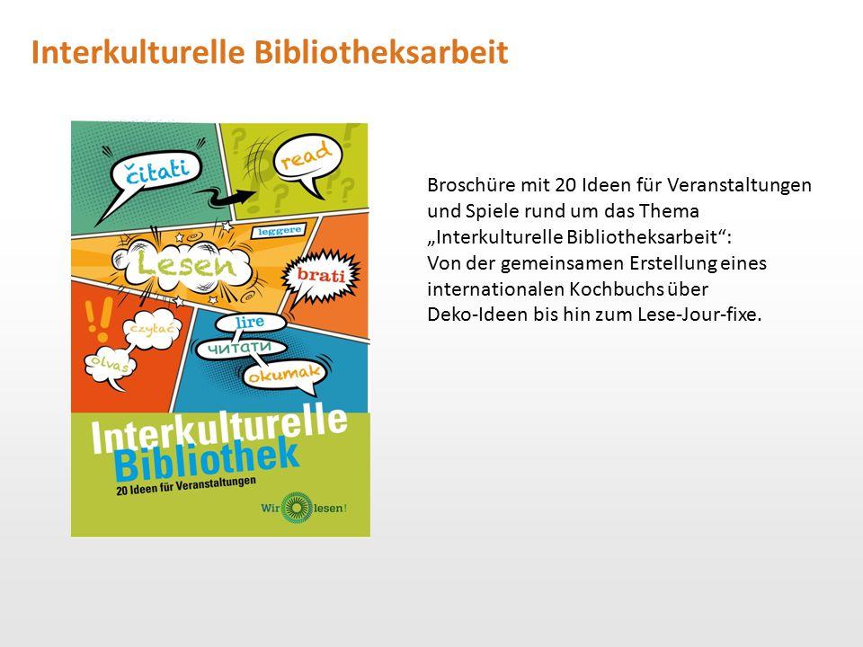 """Interkulturelle Bibliotheksarbeit Broschüre mit 20 Ideen für Veranstaltungen und Spiele rund um das Thema """"Interkulturelle Bibliotheksarbeit"""": Von der"""