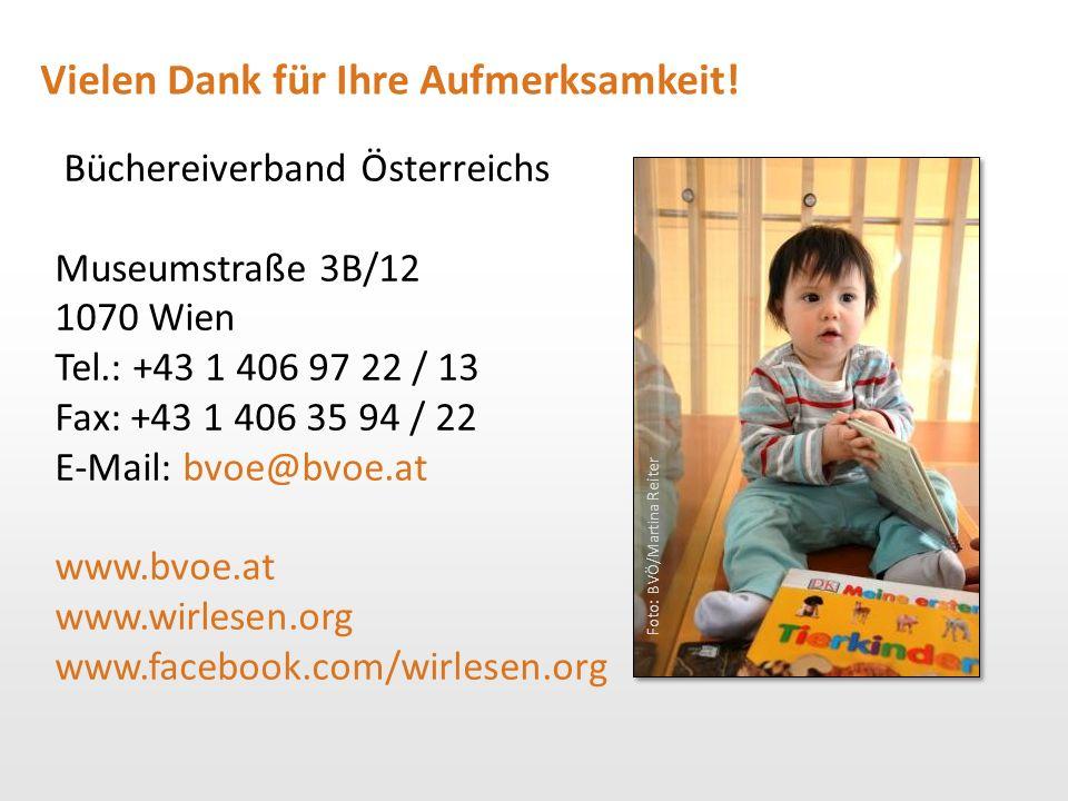 Büchereiverband Österreichs Museumstraße 3B/12 1070 Wien Tel.: +43 1 406 97 22 / 13 Fax: +43 1 406 35 94 / 22 E-Mail: bvoe@bvoe.at www.bvoe.at www.wir