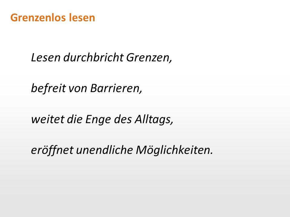 Grenzenlos lesen → www.wirlesen.org/ideenpool Teilen Sie Ihre erfolgreichen Veranstaltungen!