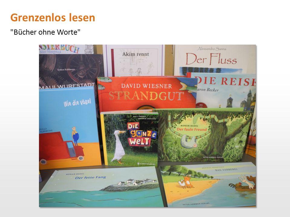 Grenzenlos lesen Bücher ohne Worte Bludesch Zirl Eisenstadt Traiskirchen