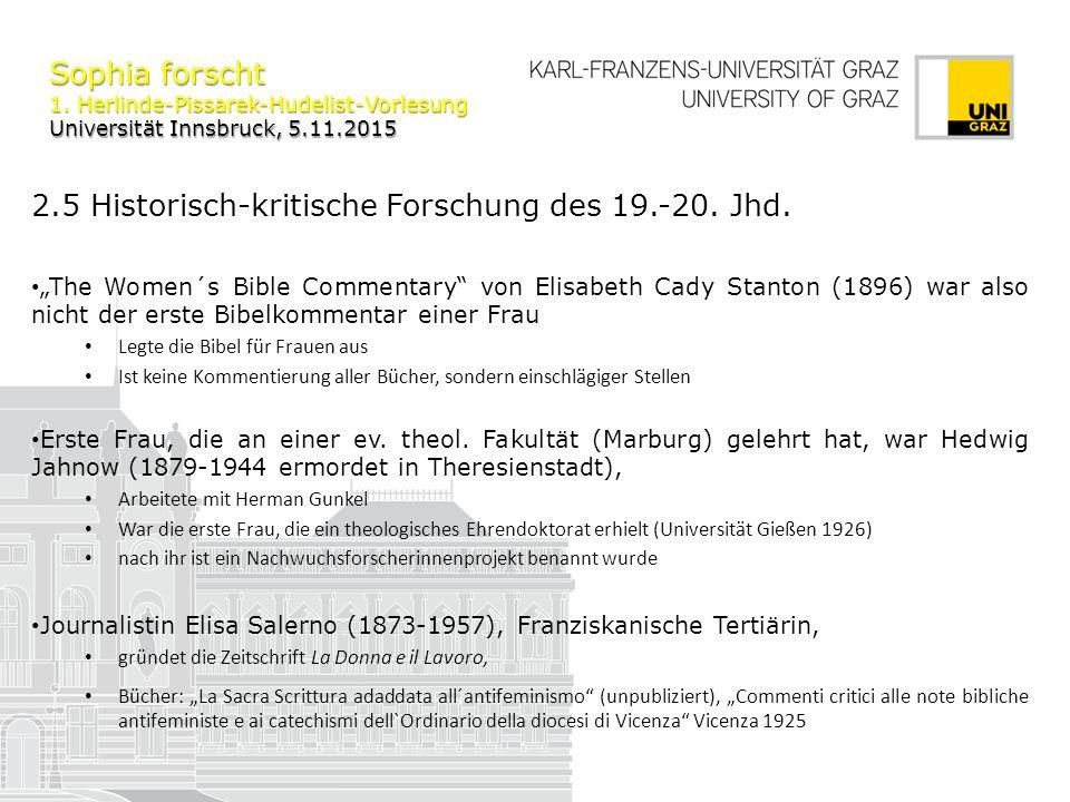 Sophia forscht 1.Herlinde-Pissarek-Hudelist-Vorlesung Universität Innsbruck, 5.11.2015 3.