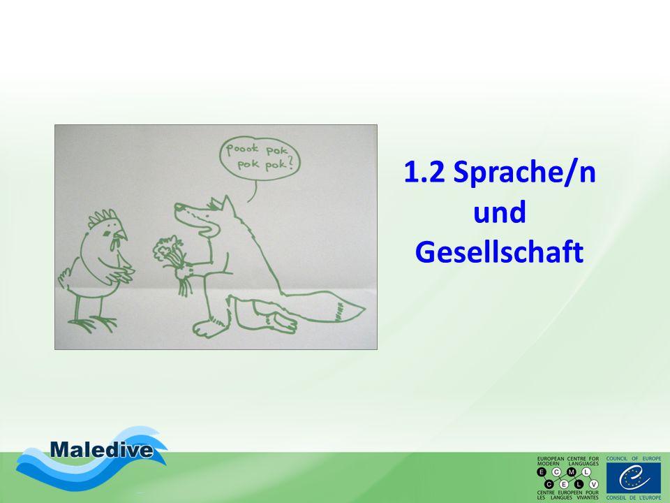 1.2 Sprache/n und Gesellschaft