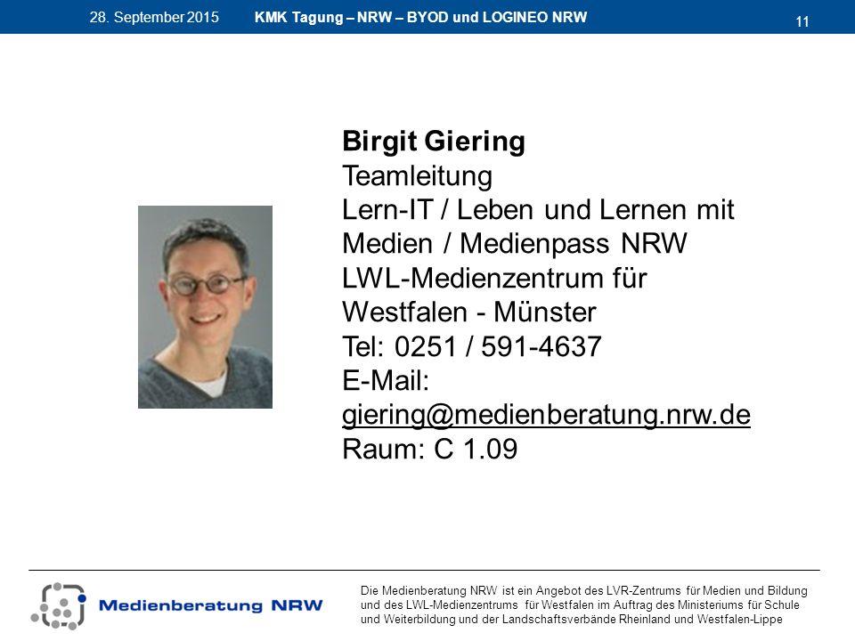 11 28. September 2015 Die Medienberatung NRW ist ein Angebot des LVR-Zentrums für Medien und Bildung und des LWL-Medienzentrums für Westfalen im Auftr