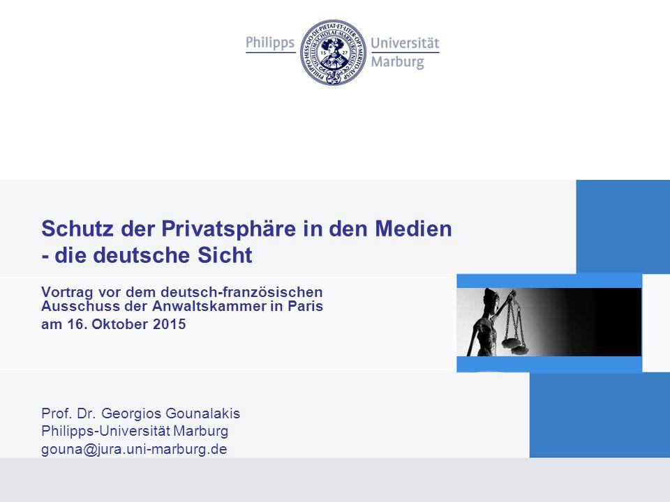 Schutz der Privatsphäre in den Medien - die deutsche Sicht Vortrag vor dem deutsch-französischen Ausschuss der Anwaltskammer in Paris am 16.
