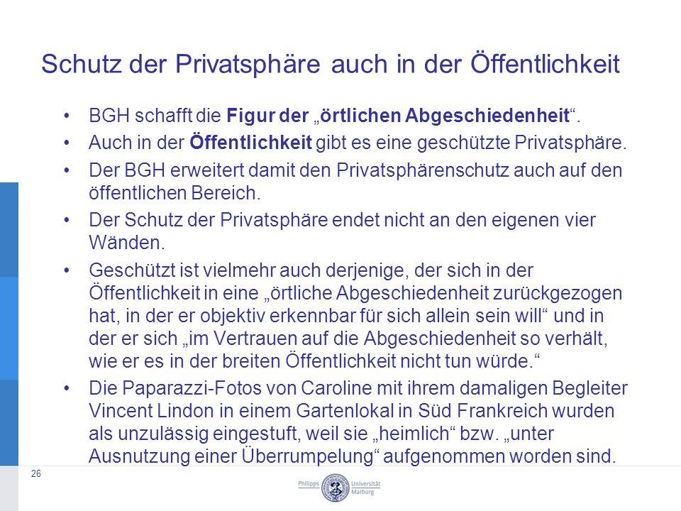 """Schutz der Privatsphäre auch in der Öffentlichkeit BGH schafft die Figur der """"örtlichen Abgeschiedenheit ."""