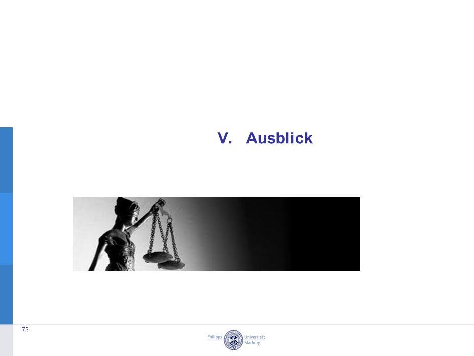 V. Ausblick 73