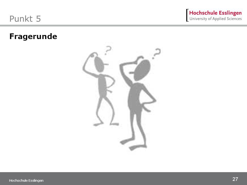 27 Hochschule Esslingen Punkt 5 Fragerunde