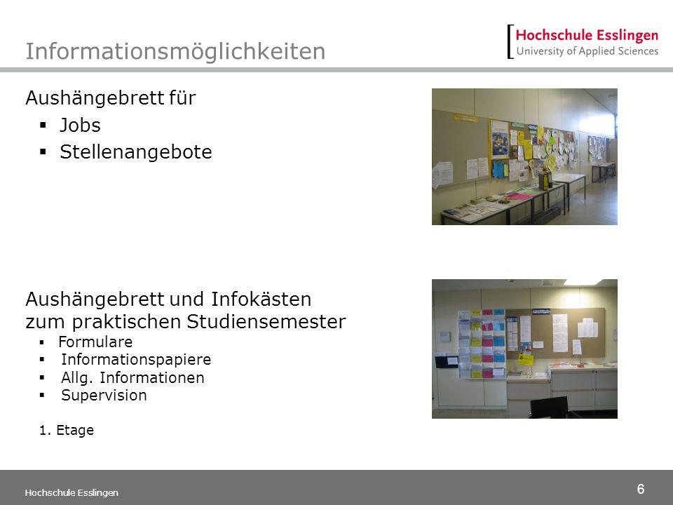 6 Hochschule Esslingen Informationsmöglichkeiten Aushängebrett für  Jobs  Stellenangebote Aushängebrett und Infokästen zum praktischen Studiensemest