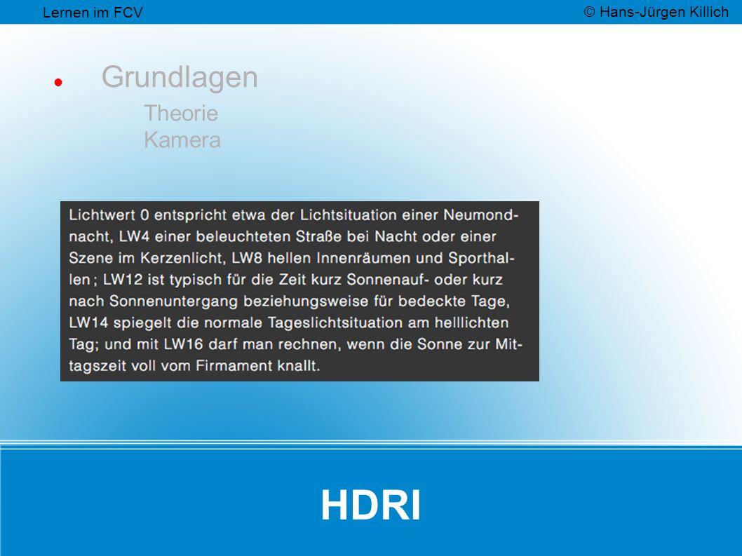 HDRI Grundlagen Theorie Kamera Lernen im FCV © Hans-Jürgen Killich