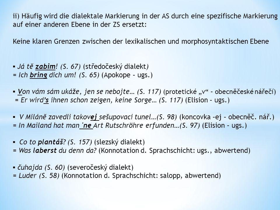 Exkurs: Übersetzung von Entlehnungen von der AS in die ZS teď pro něj jsou Němci über Alles (S.