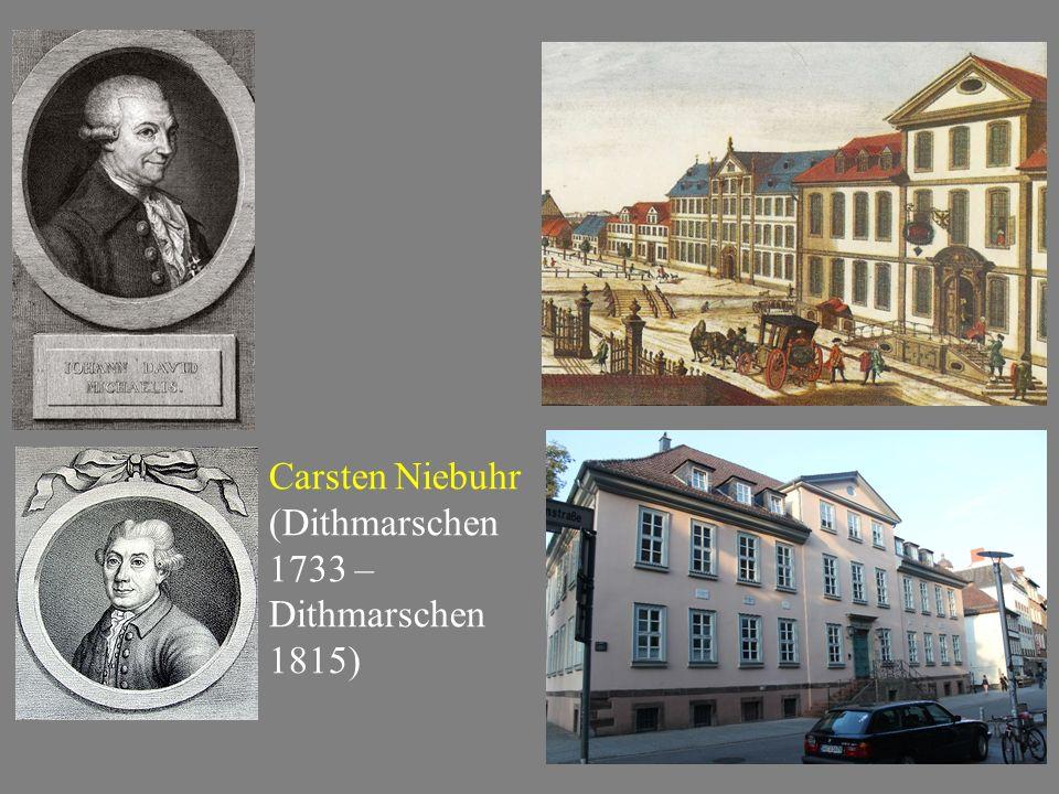 Carsten Niebuhr (Dithmarschen 1733 – Dithmarschen 1815)