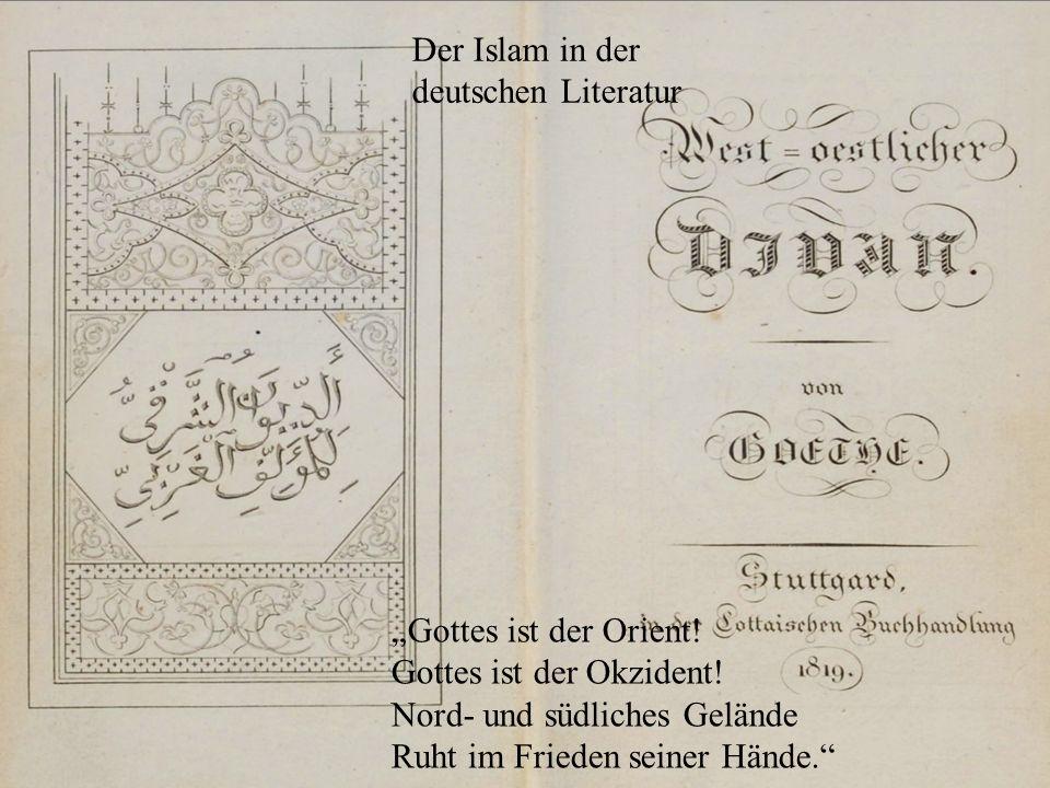"""""""Gottes ist der Orient. Gottes ist der Okzident."""