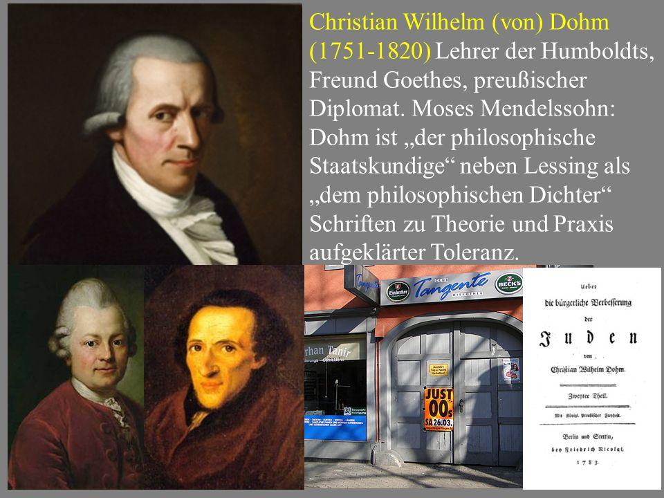 Christian Wilhelm (von) Dohm (1751-1820) Lehrer der Humboldts, Freund Goethes, preußischer Diplomat.