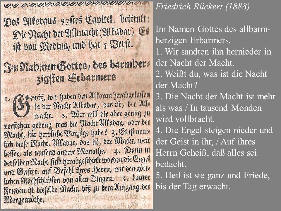 Friedrich Rückert (1888) Im Namen Gottes des allbarm- herzigen Erbarmers.