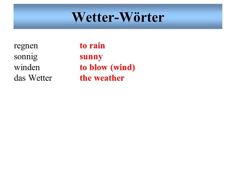 Wetter-Wörter der Wind schneien heiß der Regen schwül kalt die Sonne wolkig der Schnee trocken scheinen the wind to snow hot the rain humid cold the s
