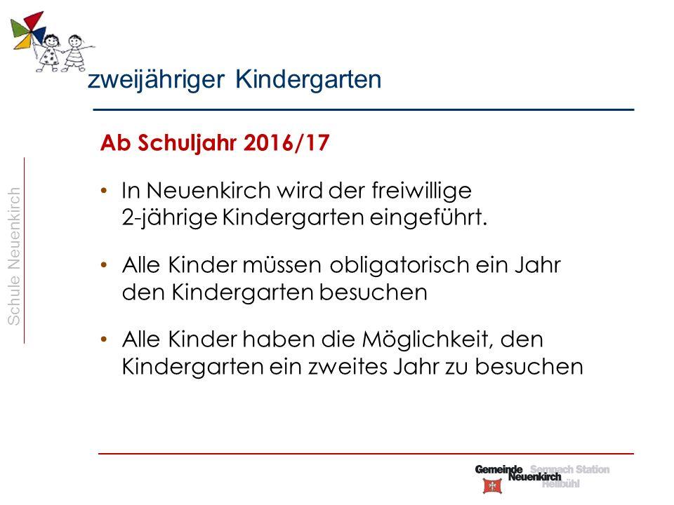 Schule Neuenkirch Ab Schuljahr 2016/17 In Neuenkirch wird der freiwillige 2-jährige Kindergarten eingeführt.