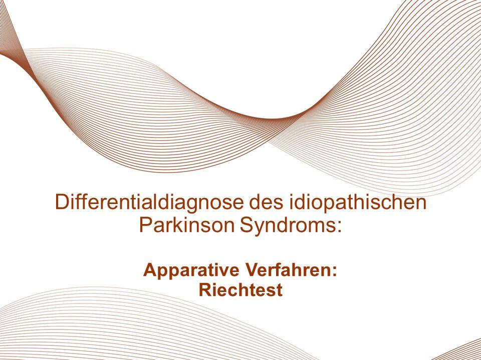 32 Essentieller Tremor Differentialdiagnose des idiopathischen Parkinson Syndroms: Apparative Verfahren: Riechtest