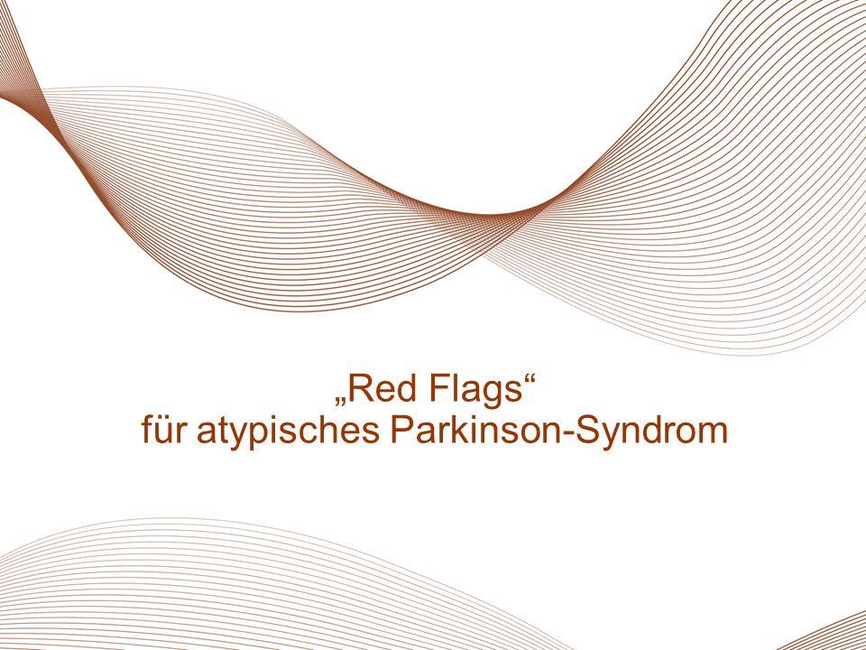 """""""Red Flags"""" für atypisches Parkinson-Syndrom"""