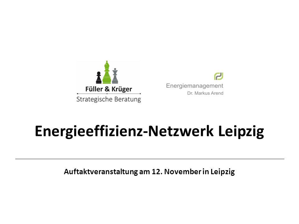 Energieeffizienz-Netzwerk Leipzig Auftaktveranstaltung am 12. November in Leipzig