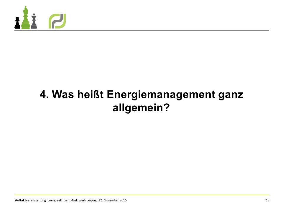 18 4. Was heißt Energiemanagement ganz allgemein?