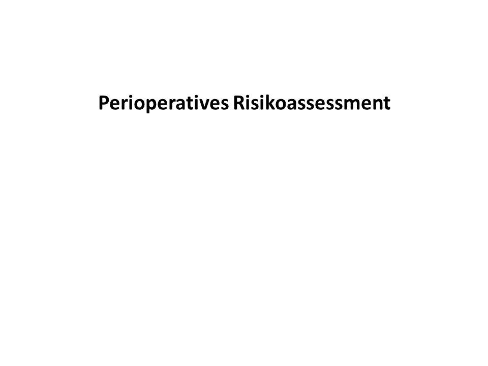 Perioperatives Risikoassessment