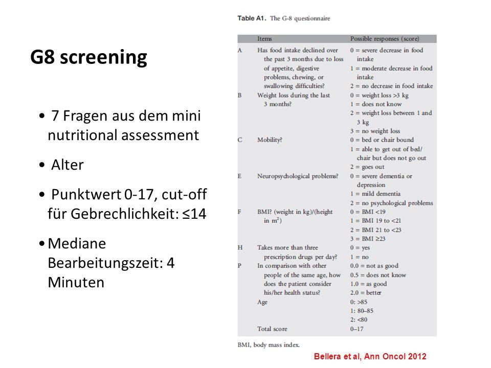 G8 screening Bellera et al, Ann Oncol 2012 7 Fragen aus dem mini nutritional assessment Alter Punktwert 0-17, cut-off für Gebrechlichkeit: ≤14 Mediane