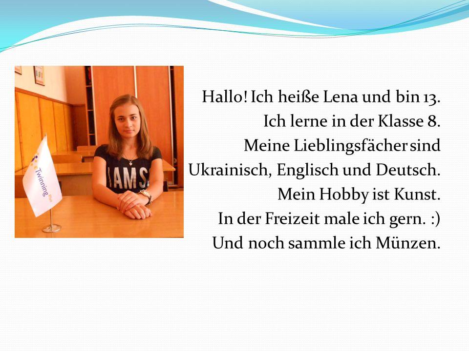 Hallo! Ich heiße Lena und bin 13. Ich lerne in der Klasse 8. Meine Lieblingsfächer sind Ukrainisch, Englisch und Deutsch. Mein Hobby ist Kunst. In der