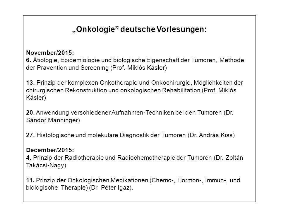 """""""Onkologie deutsche Vorlesungen: November/2015: 6."""