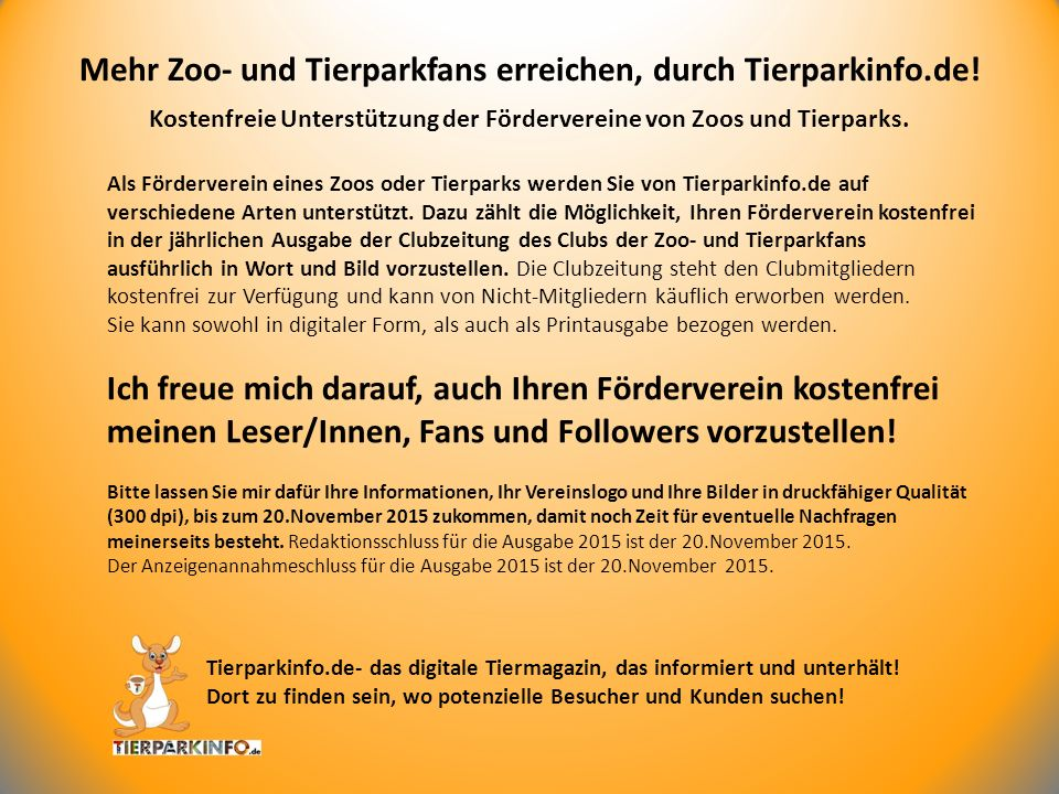 Kostenfreie Unterstützung der Fördervereine von Zoos und Tierparks. Mehr Zoo- und Tierparkfans erreichen, durch Tierparkinfo.de! Als Förderverein eine