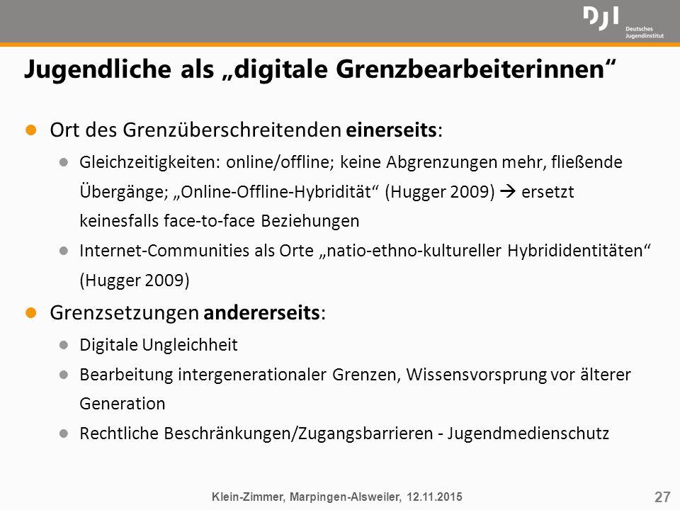 """27 Jugendliche als """"digitale Grenzbearbeiterinnen"""" l Ort des Grenzüberschreitenden einerseits: l Gleichzeitigkeiten: online/offline; keine Abgrenzunge"""