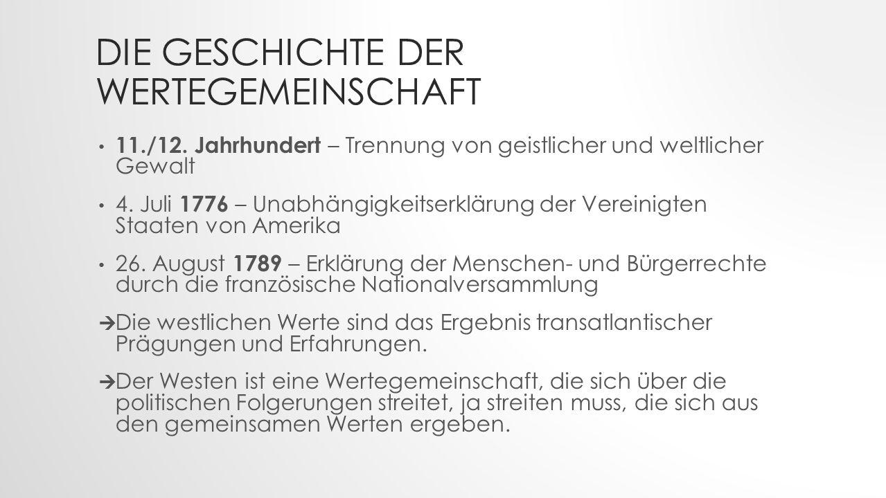 DIE GESCHICHTE DER WERTEGEMEINSCHAFT 11./12.