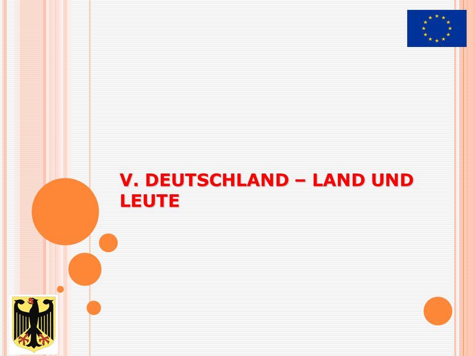 V. DEUTSCHLAND – LAND UND LEUTE