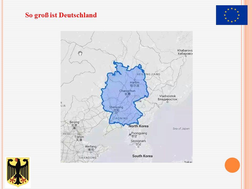 So groß ist Deutschland