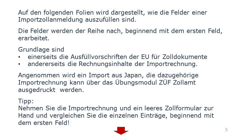 Feld 1 1.Unterfeld: zu codieren ist EU im Warenverkehr mit einem EFTA-Land (CH, NO, IS) oder IM im Warenverkehr mit einem anderen Drittland 2.