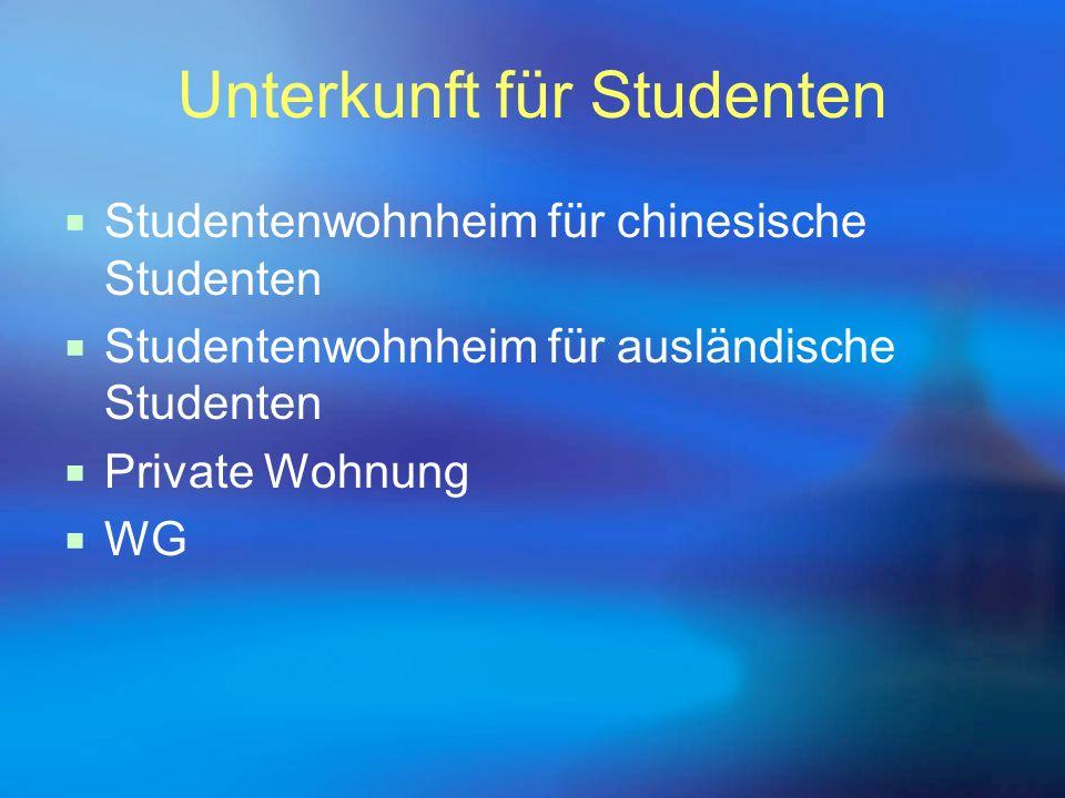 Unterkunft für Studenten  Studentenwohnheim für chinesische Studenten  Studentenwohnheim für ausländische Studenten  Private Wohnung  WG