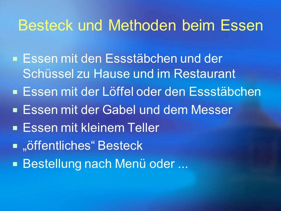 Besteck und Methoden beim Essen  Essen mit den Essstäbchen und der Schüssel zu Hause und im Restaurant  Essen mit der Löffel oder den Essstäbchen 