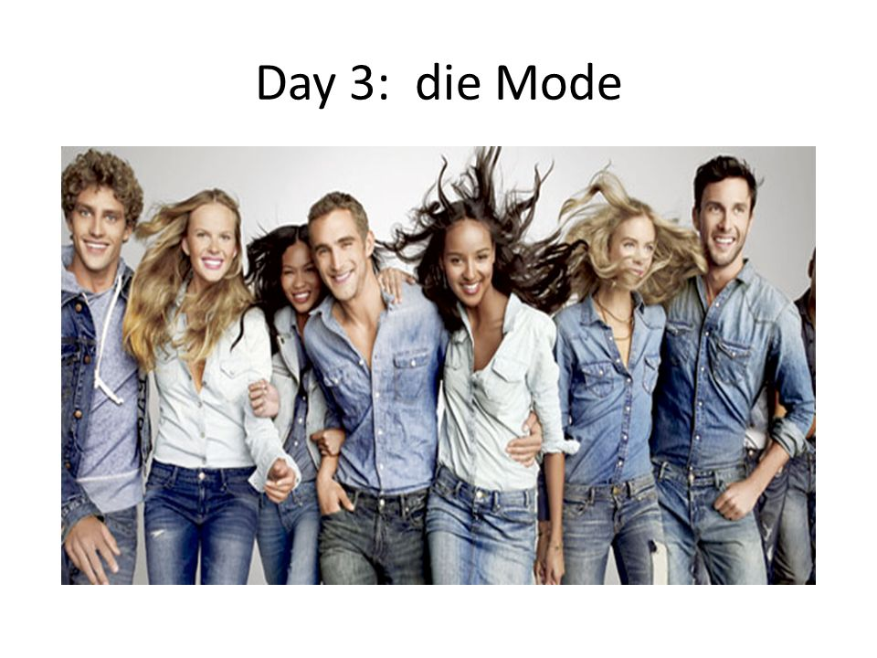 Day 3: die Mode