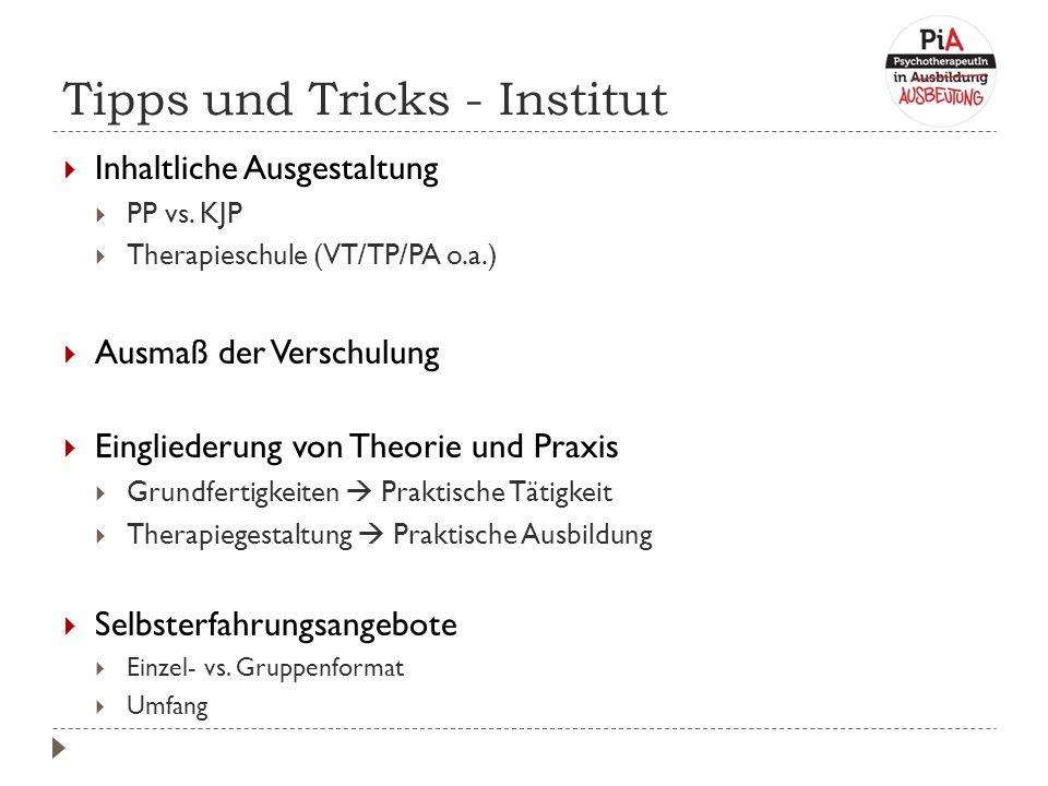 Tipps und Tricks - Institut  Inhaltliche Ausgestaltung  PP vs.