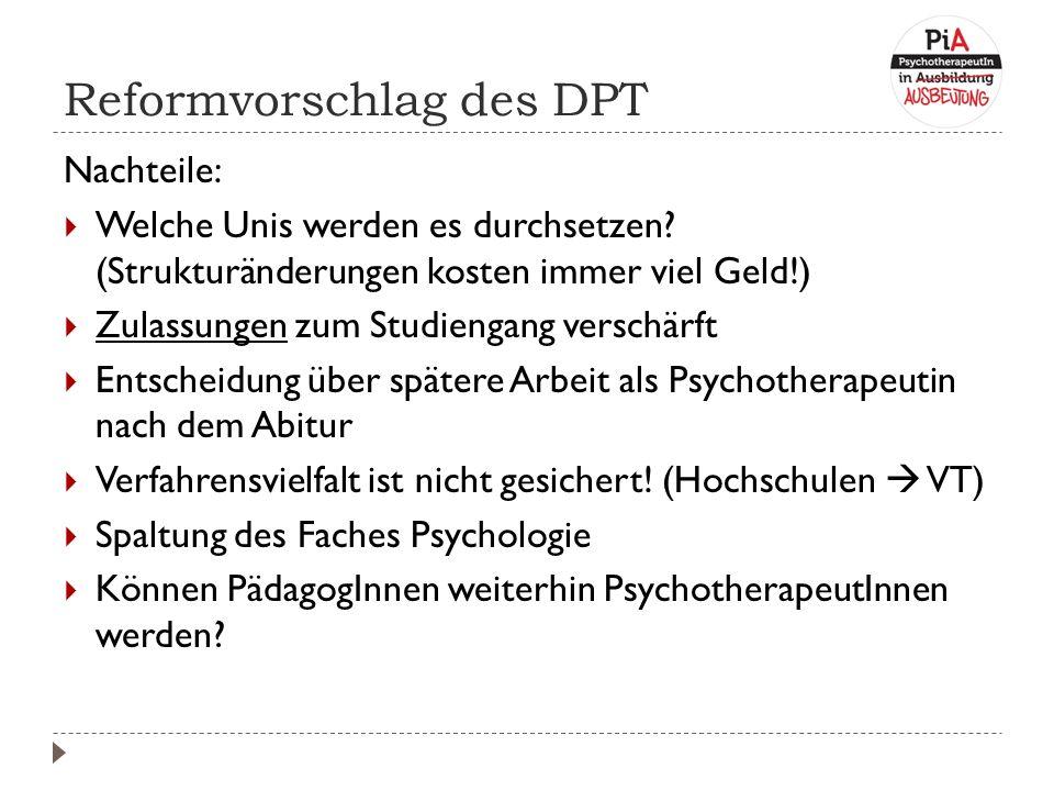 Reformvorschlag des DPT Nachteile:  Welche Unis werden es durchsetzen.