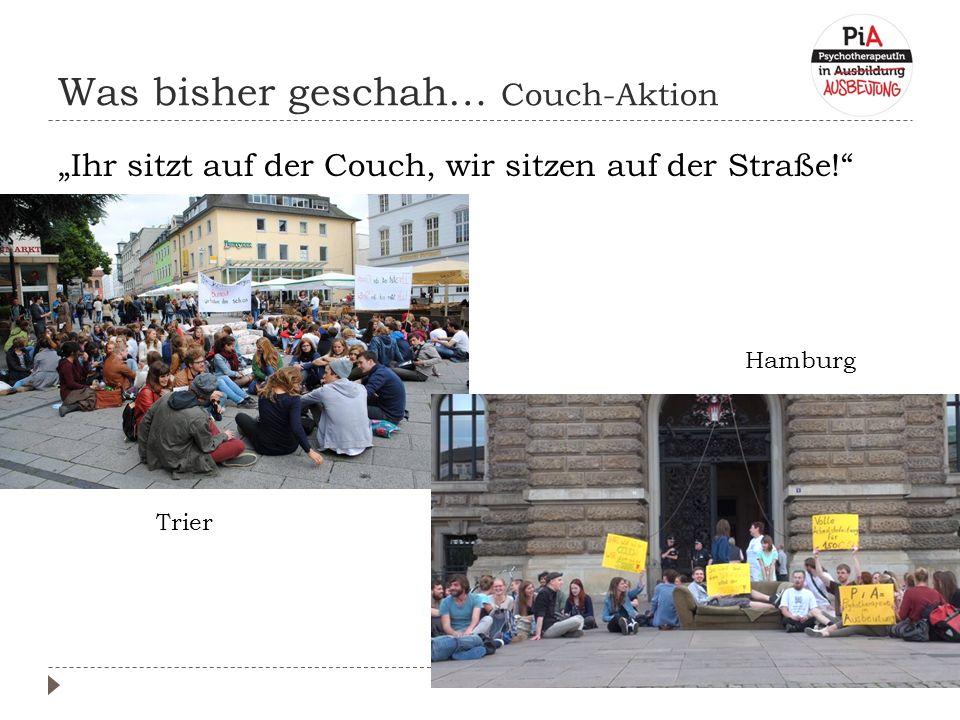 """Was bisher geschah… Couch-Aktion """"Ihr sitzt auf der Couch, wir sitzen auf der Straße! Trier Hamburg"""
