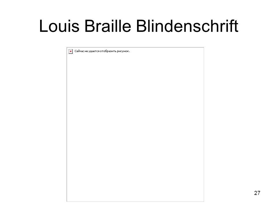 27 Louis Braille Blindenschrift